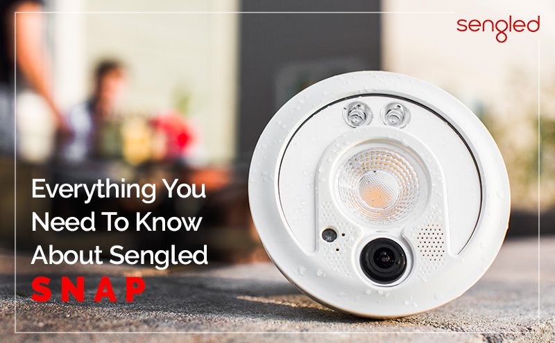 Everything You Need To Know About Sengled Snap