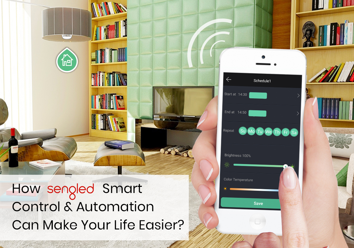 How-Sengled-Smart-Control-and-Automation-Can-Make-Your-Life-Easier