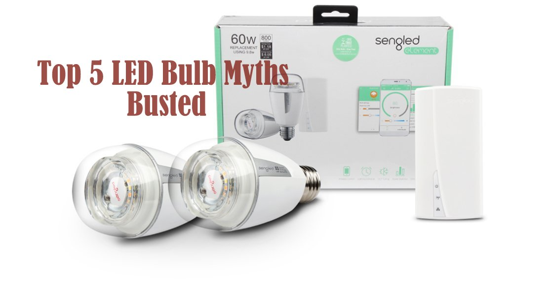 sengled-led-bulbs-myths-busted