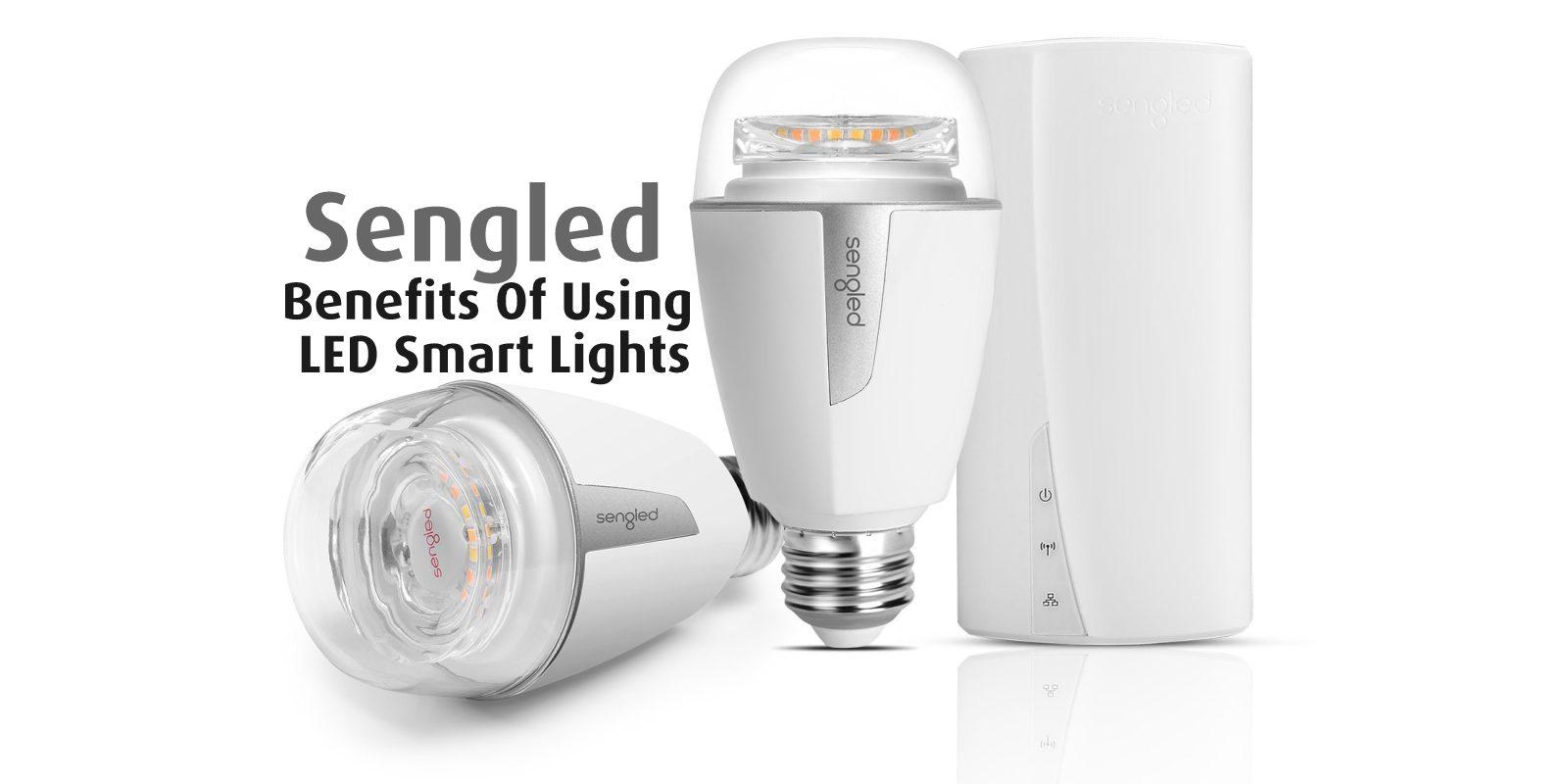 Benefits-Of-LED-Smart-Lights-Sengled